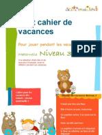 Cahier de Vacances Maternelle 3