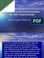 Peligros e Inconvenientes de Las Inyecciones