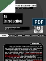 An Introduction - FISIP USU English Club