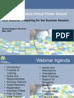 Spring 09 DLA Training for Summer Session