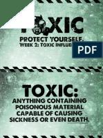 Toxic - Week 2 - Notes
