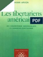 Arvon, Henri - Les libertariens américains