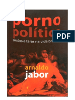 Arnaldo Jabor - Pornopolítica