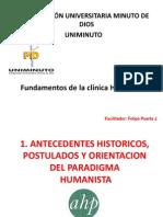 1. Antecedentes Historicos, Postulados y Orientacion Del Paradigma Humanista