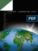 Schreder, Iluminacion Justa