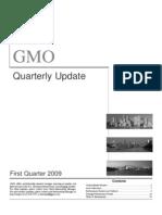 GMO 2009 Q1 Update