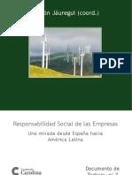 Responsabilidad Social de las Empresas Una mirada desde España hacia  América Latina