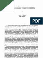 """Mignolo, Walter D. (1995), """"Occidentalización, Imperialismo, Globalización herencias coloniales y teorías"""