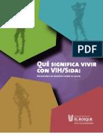 Informe Que Significa Vivir Con VIH