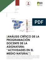 Análisis crítico de la programación docente en los 27 INEF españoles de la asignatura Actividades en el Medio Natural