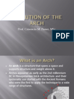 Evolution of the Arch