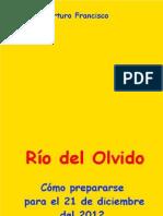 Arturo Francisco-Río del Olvido