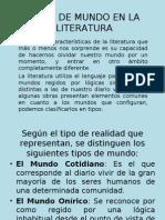 Tipos de Mundo en La Literatura.ppt