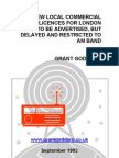'New Local Commercial Radio Licences For London To Be Advertised, But Delayed And Restricted To AM Band' by Grant Goddard