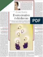 Il vero creativo è chi dice no, di Zadie Smith - La Stampa 01.07.2013