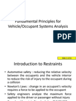 Fundamental Principles for Vehicle Occupant System Analysis