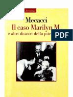 Luciano Mecacci Il Caso Marilyn M e Altri Disastri Della Psicoanalisi