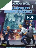 Shadowrun 4E - Anarchy Subsidized