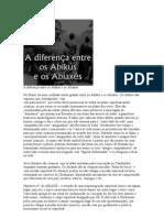 A diferença entre os Abikús e os Abiaxés