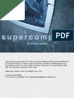 Supercomputer by Jordan Castro