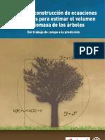 Manual de construcción de ecuaciones alométricas para estimar el volumen y la biomasa de los árboles
