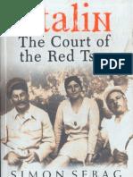 Stalin the Court of the Red Tsar - Simon Sebag Montefiore