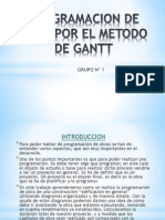 Programacion de Obra Por El Metodo de Gantt