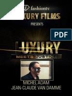 Luxury Meets Justice 28.06.20133