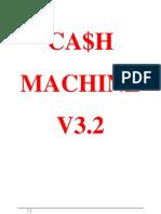 Cash Machine v3.2