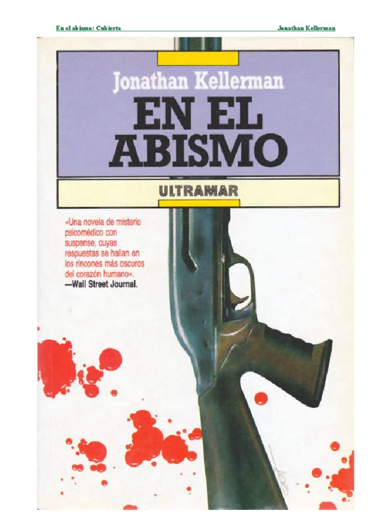 73e60ba33 Kellerman Jonathan - Alex Delaware 03 - En El Abismo (1987)