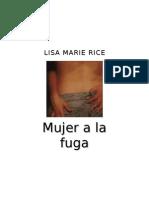 Rice Lisa Marie - Mujer A La Fuga.DOC