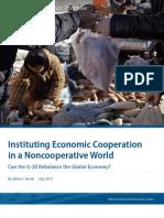 Instituting Economic Cooperation in a Noncooperative World