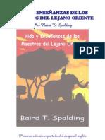 Spalding, Baird T. - Vida y enseñanzas de los maestros del lejano oriente