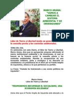 MARCO ARANA - Vamos a Cambiar El Sistema Ambiental y de Inversiones - EC 1.Julio.2013