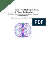 Compressions, The Hydrogen Atom, & Phase Conjugation
