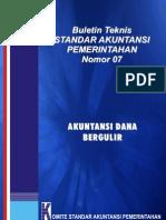 SAP PeraturanPemerintah 2005 No24 BulTekSaP 07 Akuntansi Dana Bergulir