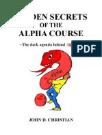 Hidden Secrets of the Alpha Course