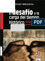 Meszaros Istvan - El Desafio Y La Carga Del Tiempo Historico