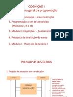 Cognição I - Apresentação geral