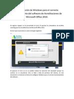 Configuración de Windows para el correcto funcionamiento del software de Acreditaciones de Microsoft Office 2010