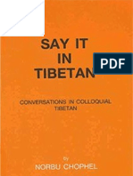 10 Say It in Tibetan Conversations in Colloquial Tibetan