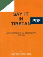 10 Say It in Tibetan Conversations in Colloquial Tibetan