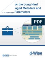 Coding for the Long Haul With Managed Metadata and Process Parameters