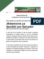 ¡Matamoros ya decidió! por Salvador!