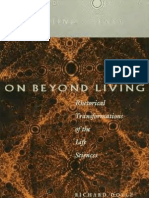 On Beyond Living_ Rhetorical Transformations of the Life Sciences - Richard Doyle