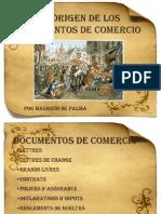El Origen de Los Documentos de Comercio