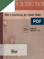 HAMILTON, MADISON, JAY. Clássicos da Democracia_Sôbre a Constituição dos Estados Unidos. São Paulo-1954