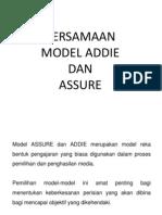 Persamaan Model ADDIE dan ASSURE