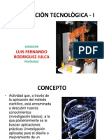 INVESTIGACIÒN TECNOLÒGICA - I