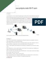Como criar sua própria rede Wi-Fi sem roteador